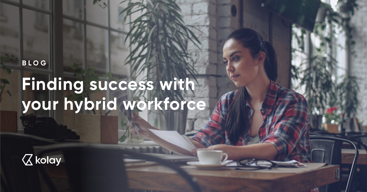 Finding success with your hybrid workforce