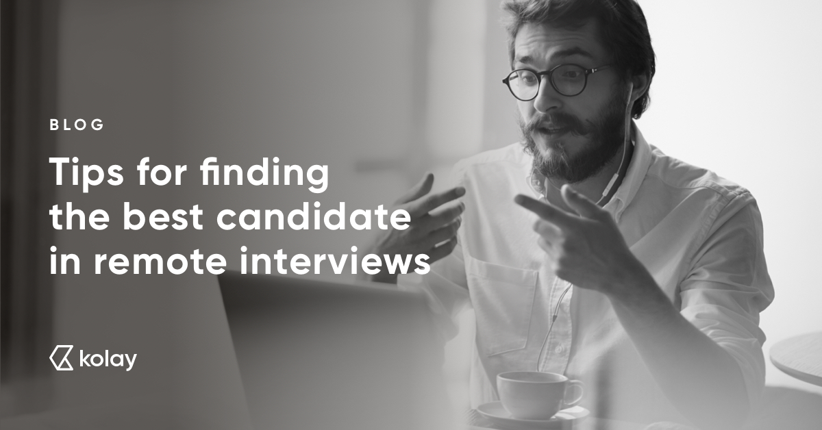 Tips for finding the best candidate in remote interviews